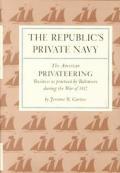 Republics Private Navy The American Priv