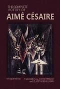 The Complete Poetry of Aim? C?saire: Bilingual Edition