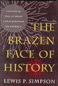 Brazen Face Of History