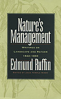 Nature's Management: Writings on Landscape and Reform, 1822-1852