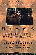 Riska Memories Of A Dayak Girlhood