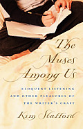 Muses Among Us Eloquent Listening & Othe