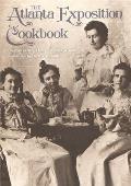 The Atlanta Exposition Cookbook