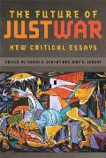 The Future of Just War: New Critical Essays