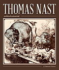 Thomas Nast, Political Cartoonist: Political Cartoonist