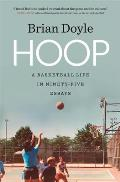 Hoop A Basketball Life in Ninety Five Essays