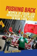 Pushing Back: Women of Color-Led Grassroots Activism in New York City