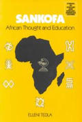 Sankofa African Thought & Education