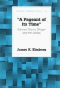 Pageant Of Its Time Edward Dorns Slinger