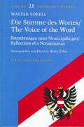Die Stimme Des Wortes/. the Voice of the Word: Betrachtungen Eines Neunzigjaehrigen/. Reflections of a Nonagenarian