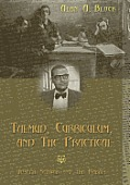 Talmud, Curriculum, and The Practical; Joseph Schwab and the Rabbis