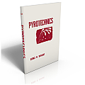 Pyrotechnics 2nd Edition Revised & Enlarged