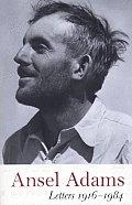 Ansel Adams Letters 1916 1984