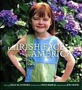 Irish Face In America