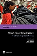 Africa's Power Infrastructure: Investment, Integration, Efficiency