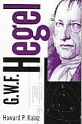 G. W. F. Hegel: The Philosophical System