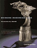 Bringing Modernism Home Ohio Decorative Arts 1890 1960