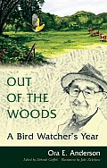 Out of the Woods: A Bird Watcher's Year