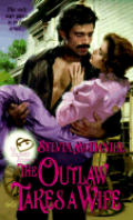 Outlaw Takes A Wife The Burnette Bride
