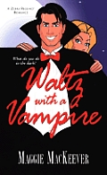 Waltz With A Vampire