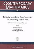 Tel Aviv Topology Conference, Rothenberg festschrift :International Conference on Topology, June 1-5, 1998, Tel Aviv