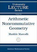 Arithmetic Noncommutative Geometry
