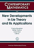 New Developments in Lie Theory & Its Applications 7th Workshop