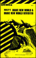 Cliff Notes Brave New World