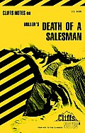 Cliffs Notes Death Of A Salesman