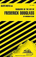 Cliffsnotes on Douglass' Narrative of the Life of Frederick Douglass