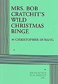 Mrs Bob Cratchits Wild Christmas Binge
