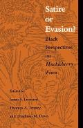 Satire or Evasion?: Black Perspectives on Huckleberry Finn