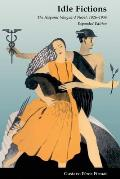 Idle Fictions: The Hispanic Vanguard Novel, 1926-1934, Expanded edition