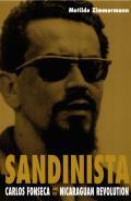 Sandinista Carlos Fonseca & The Nicaragu