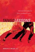 Tango Lessons Movement Sound Image & Text in Contemporary Practice