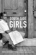 South Side Girls Growing Up in the Great Migration