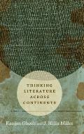 Thinking Literature across Continents