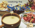Cooking The Swiss Way