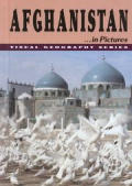 Afghanistan In Pictures Visual Geography