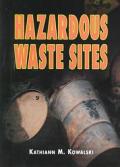 Hazardous Waste Sites (Pro/Con)