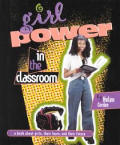 Girl Power In The Classroom