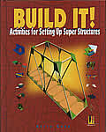 Build It!: Activities for Setting Up Super Structures