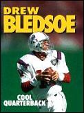 Drew Bledsoe Cool Quarterback