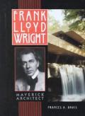 Frank Lloyd Wright: Maverick Architect (Lerner Biographies)