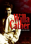 Willa Cather A Biography