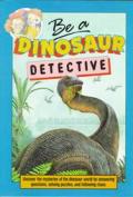 Be a Dinosaur Detective