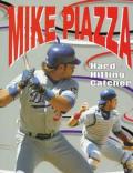 Mike Piazza Hard Hitting Catcher