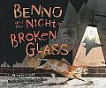 Benno & the Night of Broken Glass