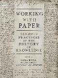 Working with Paper: Gendered Practices in the History of Knowledge