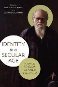 Identity in a Secular Age: Science, Religion, and Public Perceptions